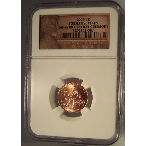 2009-P Lincoln Cent Formative Years NGC MS 66 First Day Ceremony #G045
