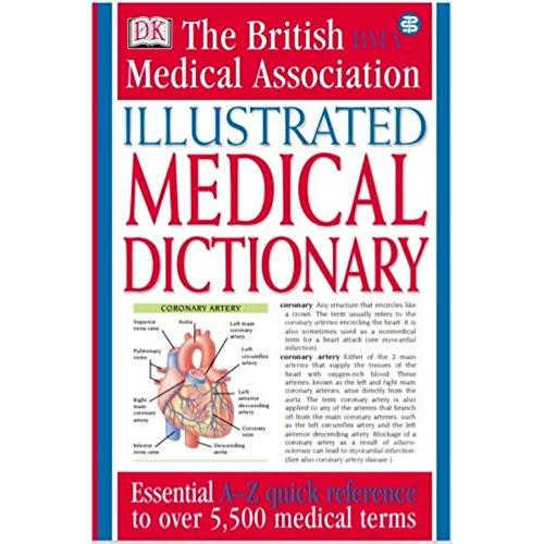 The BMA ILLUSTRATED MEDICAL DICTIONARY